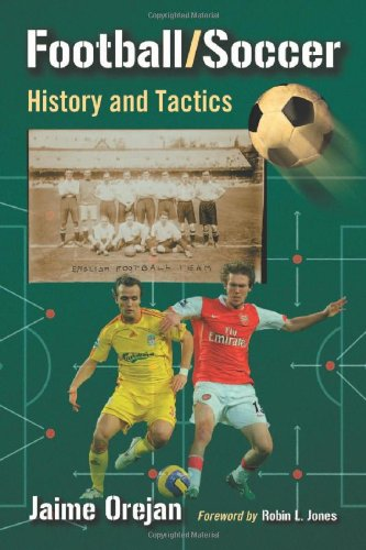 Football/Soccer: History and Tactics: Jaime Orejan