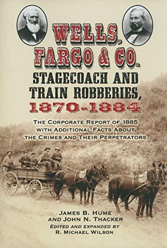 Wells, Fargo & Co. Stagecoach And Train: Thacker, John N.;