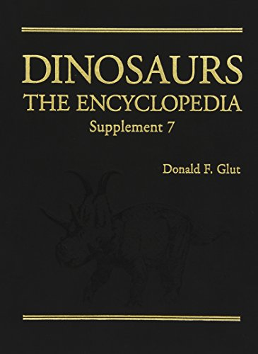 9780786448593: Dinosaurs: The Encyclopedia: Supplement 7
