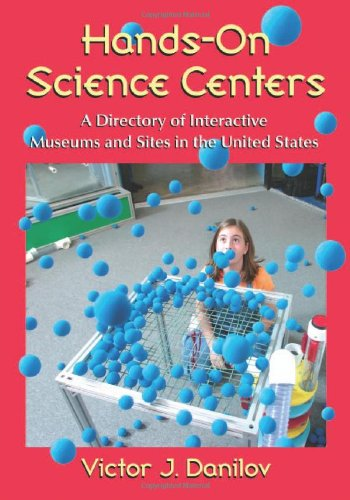9780786448753: Hands-On Science Centers: A Directory of Interactive Museums and Sites in the United States
