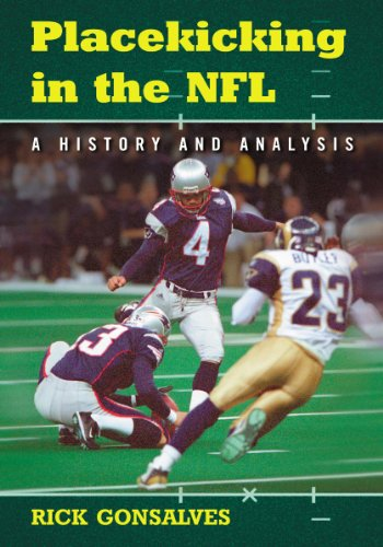 9780786448791: Placekicking in the NFL: A History and Analysis