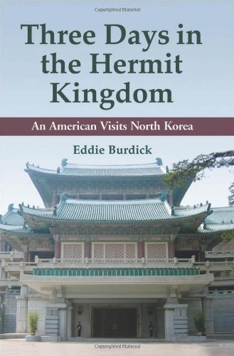 9780786448982: Three Days in the Hermit Kingdom: An American Visits North Korea