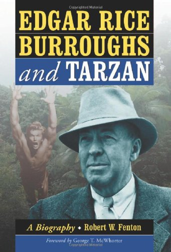 9780786449088: Edgar Rice Burroughs and Tarzan: A Biography of the Author and His Creation