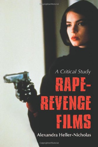 9780786449613: Rape-Revenge Films: A Critical Study