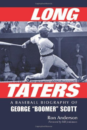 Long Taters: A Baseball Biography of George: Ron Anderson