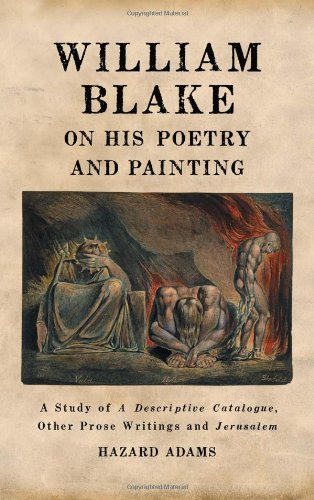 9780786449866: William Blake on His Poetry and Painting: A Study of a Descriptive Catalogue, Other Prose Writings and Jerusalem