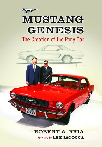 9780786458400: Mustang Genesis: The Creation of the Pony Car