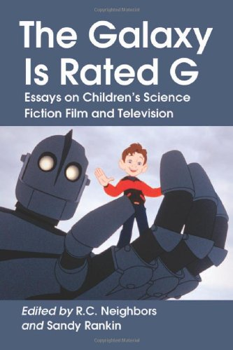 9780786458752: The Galaxy Is Rated G: Essays on Children's Science Fiction Film and Television