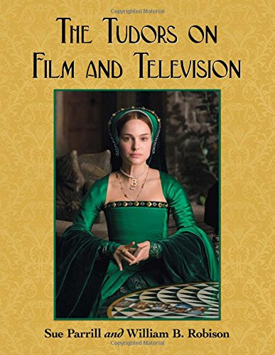 9780786458912: The Tudors on Film and Television