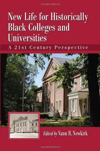 9780786459032: New Life for Historically Black Colleges and Universities: A 21st Century Perspective