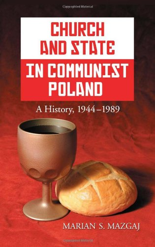9780786459049: Church and State in Communist Poland: A History, 1944-1989
