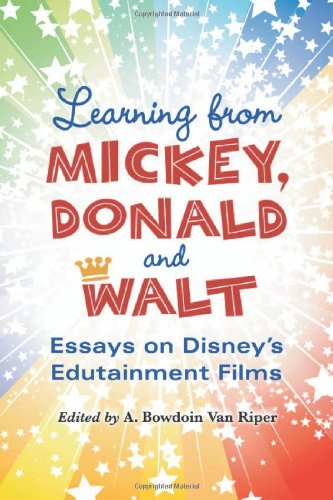 9780786459575: Learning from Mickey, Donald and Walt: Essays on Disney's Edutainment Films