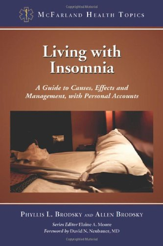 9780786459711: Living with Insomnia: A Guide to Causes, Effects and Management, with Personal Accounts (Mcfarland Health Topics)