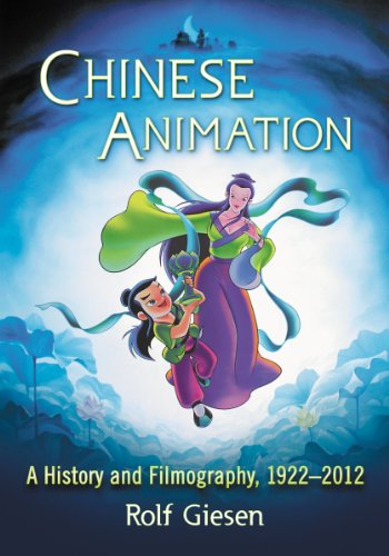 9780786459773: Chinese Animation: A History and Filmography, 1922-2012