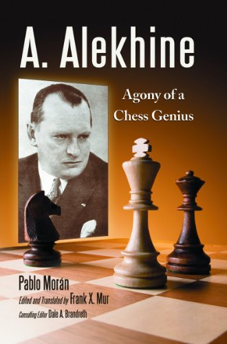 9780786459810: A. Alekhine: Agony of a Chess Genius