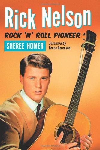 9780786460601: Rick Nelson, Rock 'n' Roll Pioneer