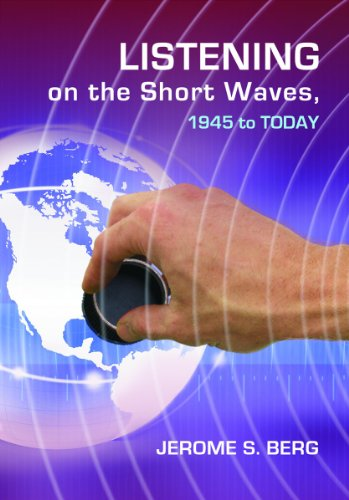 9780786460779: Listening on the Short Waves, 1945 to Today