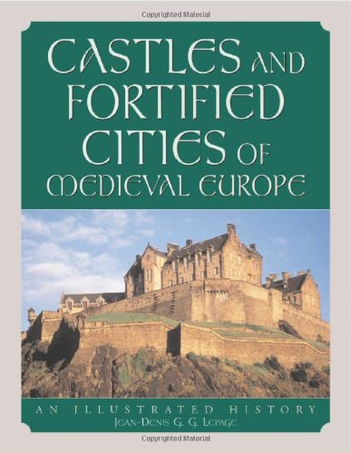 9780786460991: Castles and Fortified Cities of Medieval Europe: An Illustrated History