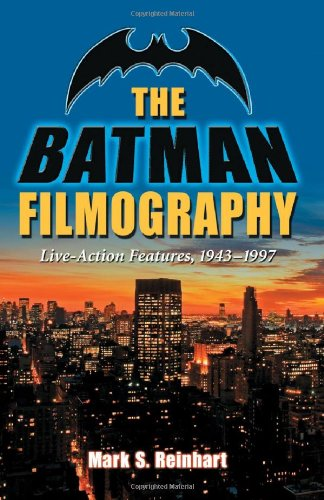 9780786461172: The Batman Filmography: Live-Action Features, 1943-1997