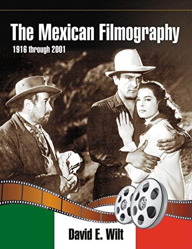 9780786461226: The Mexican Filmography, 1916 through 2001