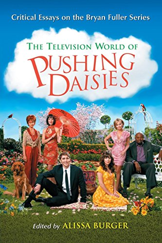 9780786461486: The Television World of Pushing Daisies: Critical Essays on the Bryan Fuller Series