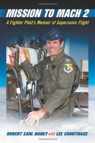 9780786463169: Mission to Mach 2: A Fighter Pilot's Memoir of Supersonic Flight
