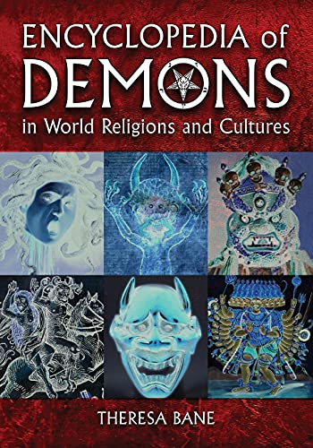 9780786463602: Encyclopedia of Demons in World Religions and Cultures