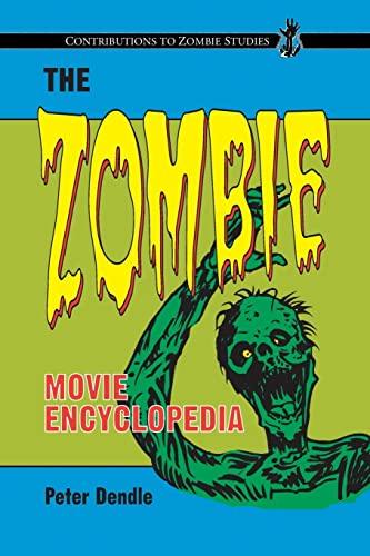9780786463671: The Zombie Movie Encyclopedia