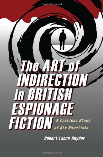 9780786463794: The Art of Indirection in British Espionage Fiction: A Critical Study of Six Novelists