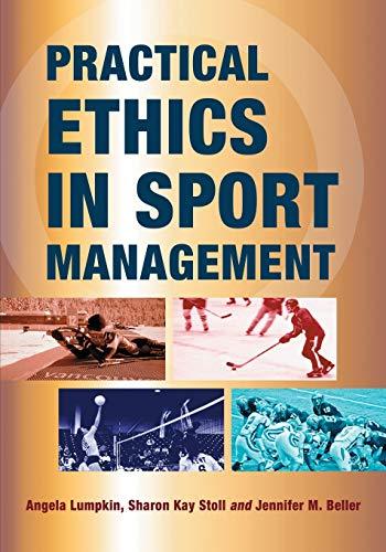 9780786463985: Practical Ethics in Sport Management