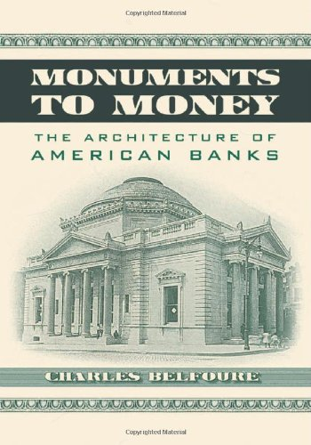 9780786464135: Monuments to Money: The Architecture of American Banks