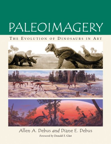 Paleoimagery : The Evolution of Dinosaurs in Art