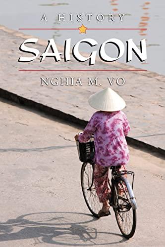 9780786464661: Saigon: A History