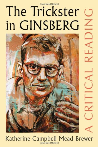 9780786464692: The Trickster in Ginsberg: A Critical Reading