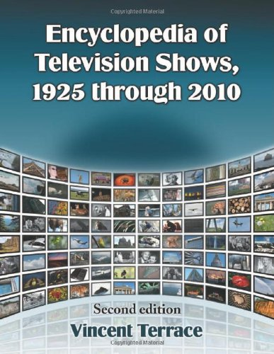 9780786464777: Encyclopedia of Television Shows, 1925 through 2010, 2d ed.
