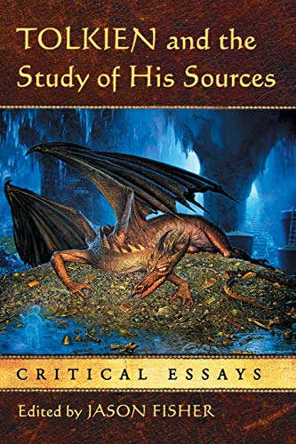 9780786464821: Tolkien and the Study of His Sources: Critical Essays
