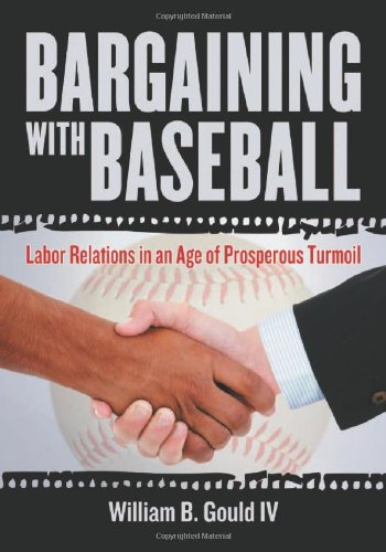 9780786465156: Bargaining with Baseball: Labor Relations in an Age of Prosperous Turmoil
