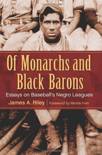 9780786465422: Of Monarchs and Black Barons: Essays on Baseball's Negro Leagues