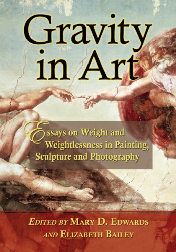 Gravity in Art - Essays on Weight and Weightlessness in Painting, Sculpture and Photography