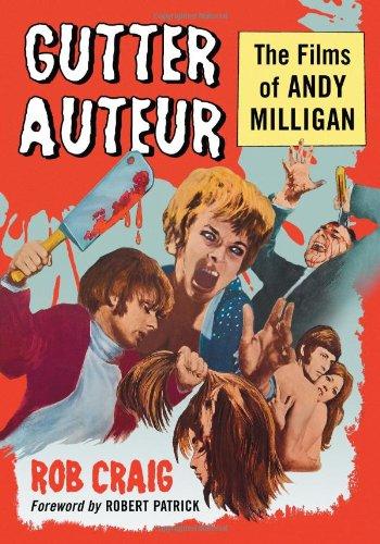 9780786465972: Gutter Auteur: The Films of Andy Milligan