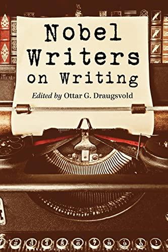 9780786466092: Nobel Writers on Writing