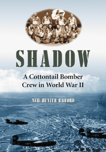 9780786466221: Shadow: A Cottontail Bomber Crew in World War II