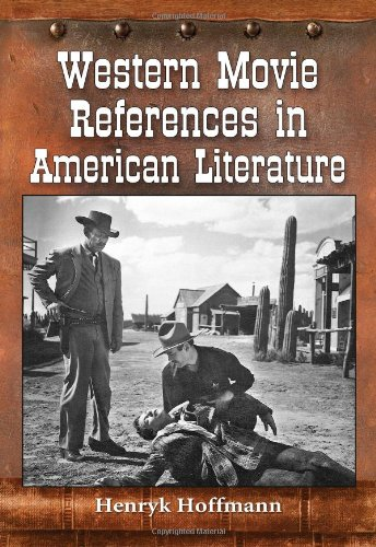 9780786466382: Western Movie References in American Literature