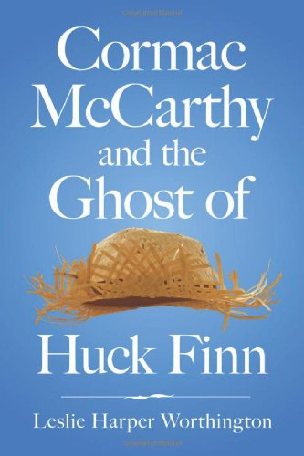 9780786466412: Cormac McCarthy and the Ghost of Huck Finn