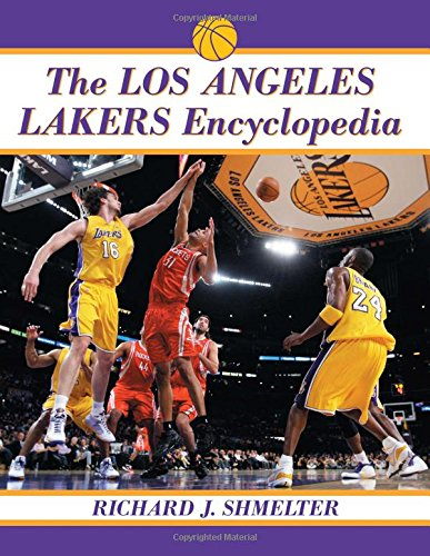 9780786466832: The Los Angeles Lakers Encyclopedia