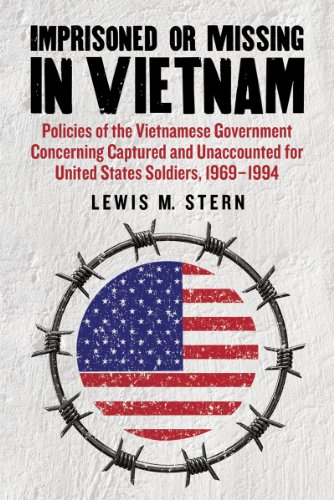 IMPRISONED OR MISSING IN VIETNAM - POLICIES OF THE VIETNAMESE GOVERNMENT CONCERNING CAPTURED AND ...