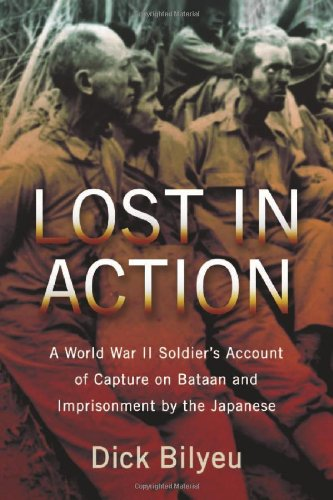 9780786467242: Lost in Action: A World War II Soldier's Account of Capture on Bataan and Imprisonment by the Japanese