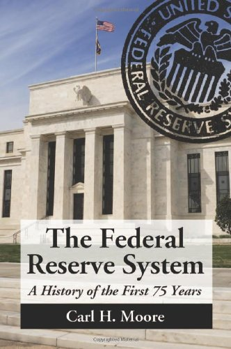 9780786467358: The Federal Reserve System: A History of the First 75 Years