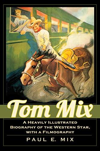 9780786467471: Tom Mix