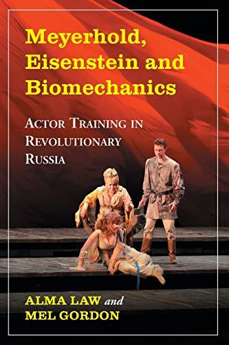 9780786467501: Meyerhold Eisenstein & Biomechanics